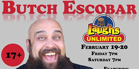BUTCH ESCOBAR featuring Diego Curiel - Inside Jokes Outside Laughs tickets