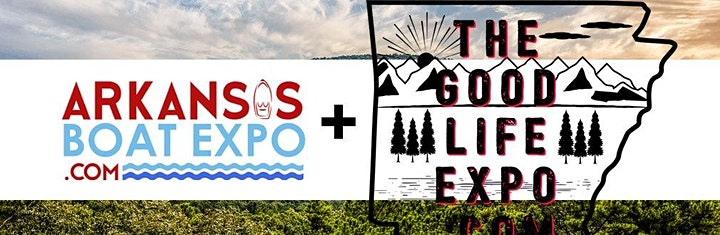 Arkansas Boat Show and Good Life Expo's are ON for March 2021 image