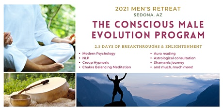 Conscious Male Evolution Program - Men's Retreat 2 - Sedona, AZ - 2021 tickets