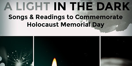 A Light In The Dark- Songs & Readings to Commemorate Holocaust Memorial Day tickets