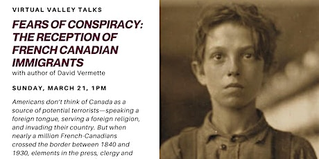 Virtual Valley Talks -Fears of Conspiracy: The Reception of French Canadian tickets