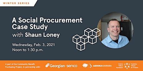 A Social Procurement Case Study with Shaun Loney tickets