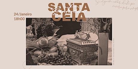SANTA CEIA - 24/JANEIRO - 18H00 ingressos