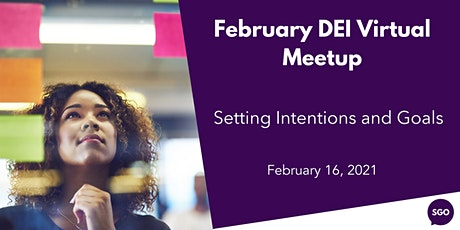 February DEI Virtual Meetup: Setting Intentions and Goals tickets
