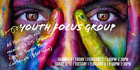 Virtual Youth Focus Group Grades 10-12 tickets