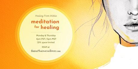 Healing Meditation (Online Meditation) tickets