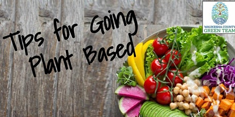 Moving Toward a Plant Based Diet tickets