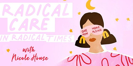 Radical Care in Radical Times In-Store & FB LIVE tickets