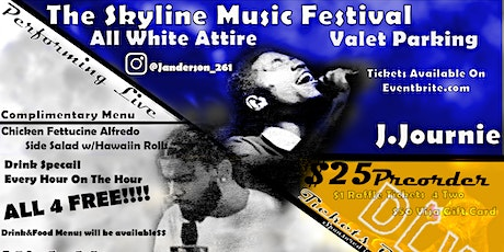 "The Skyline Music Festival Featuring R&B Sensation ""J.Journie"" tickets"