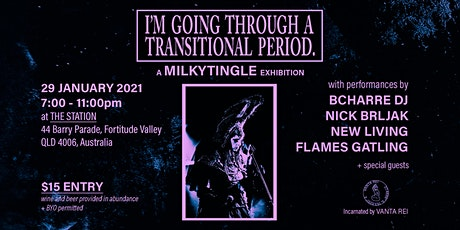 I'm Going Through a Transitional Period (RESCHEDULED) tickets