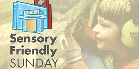 Sensory Friendly Sunday at ECHO tickets