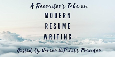 A Recruiter's Take on Modern Resume Writing tickets