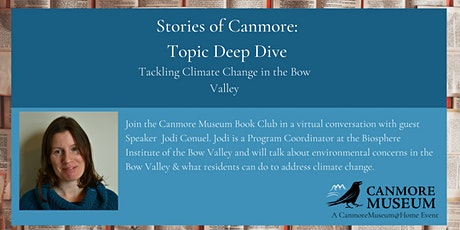 Topic Deep Dive: Tackling Climate Change in the Bow Valley tickets