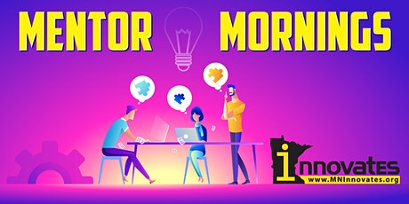 Mentor Morning - Where Your Questions are the Topics of the Day! tickets