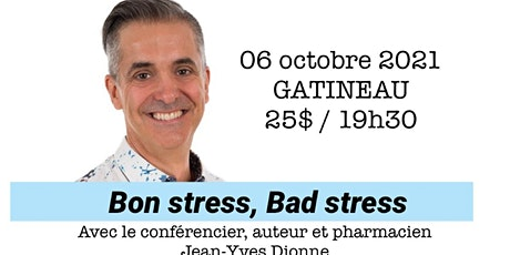 GATINEAU - Bon stress, Bad stress - Conférence 25$ tickets