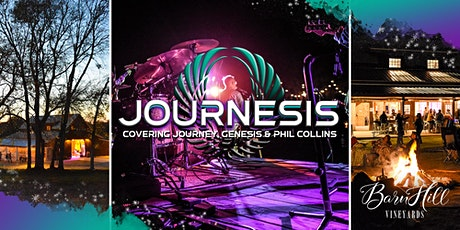 Journey, Genesis, and Phil Collins Covered by Journesis & Great Texas Wine! tickets