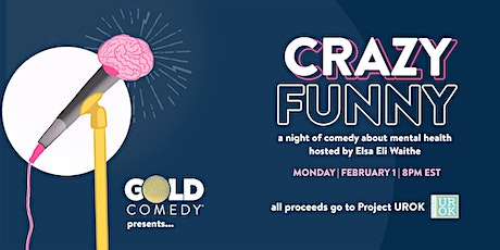 CRAZY FUNNY: A night of comedy about mental health! tickets