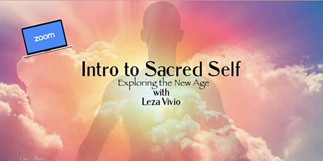 Intro to Sacred Self: Exploring the New Age tickets