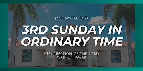 3rd Sunday in Ordinary Time (6:00 PM) tickets