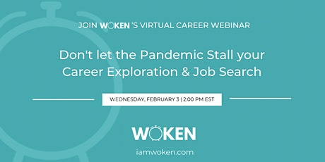 Don't Let the Pandemic Stall your Career Exploration & Job Search biljetter