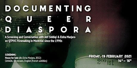 Documenting Queer Diasporas:  Atif Siddiqi & Eisha Marjara on QTPOC Film tickets