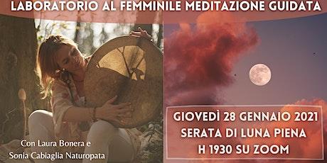 Laboratorio al Femminile -Meditazione Guidata biglietti