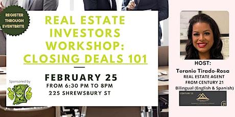 Real Estate Investors Workshop: Closing Deals 101 tickets