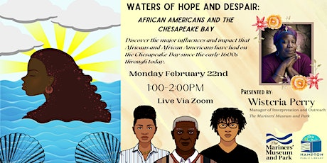 Waters of Hope and Despair: African Americans and the Chesapeake Bay tickets