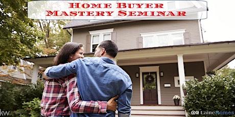 Home Buyer Mastery Seminar tickets