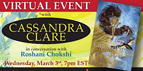 CHAIN OF IRON Virtual Event with CASSANDRA CLARE and ROSHANI CHOKSHI tickets
