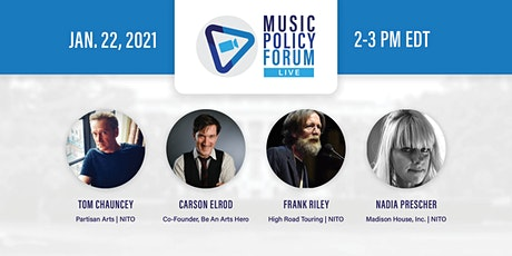 Music Policy Forum: Live (Jan. 22nd) tickets