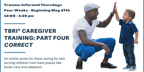 TBRI® Caregiver Training: Part 4 - Correct tickets