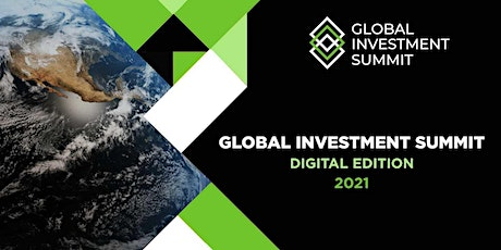 Global Investment Summit 2021 (Virtual) tickets