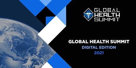 Global Health Summit 2021 (Virtual) - COVID19 tickets