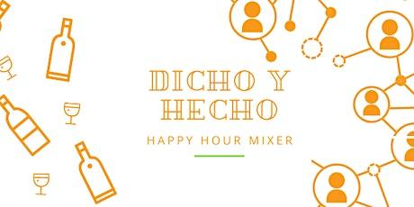 Dicho y Hecho Virtual Mixer tickets