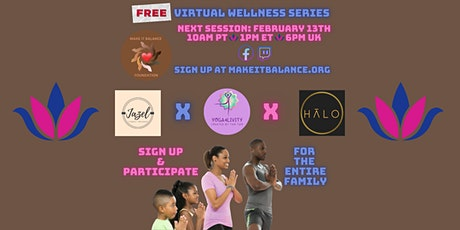 Make It Balance Virtual Wellness Series #4 Yoga x  Meditation x Pilates tickets