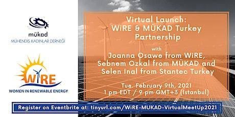 WiRE Turkey  & MÜKAD Virtual Launch tickets