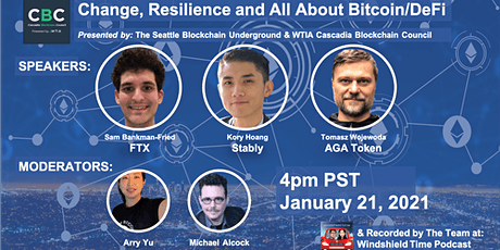4PM PST: Change, Resilience and All About Bitcoin/DeFi tickets