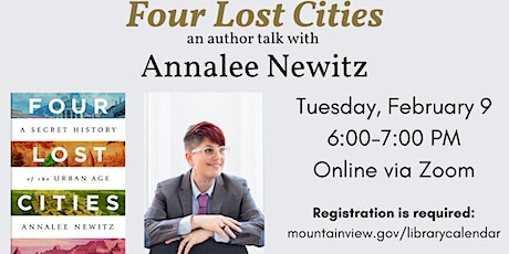 Four Lost Cities: an author talk with Annalee Newitz tickets