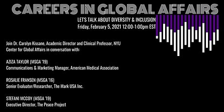 Careers in Global Affairs - Let's talk about Diversity & Inclusion tickets