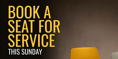 Sunday Service Registration| Reserve a seat! tickets