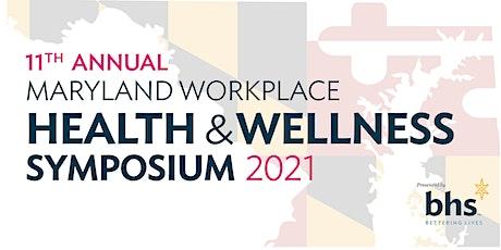 11th Annual Maryland Workplace Health & Wellness Symposium tickets