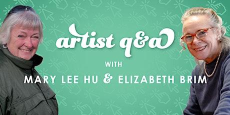 Artist Q&A with Mary Lee Hu & Elizabeth Brim tickets