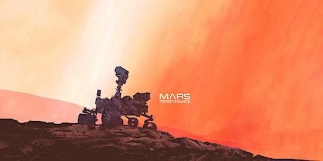 MARS 2020: PERSEVERANCE tickets