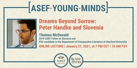 Thomas McDonald - Dreams Beyond Sorrow: Peter Handke and Slovenia tickets