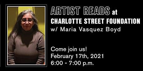 Artist Reads @CharlotteStreet with Maria Vasquez Boyd tickets
