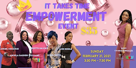 IT TAKES TIME GOALS EMPOWERMENT EVENT tickets