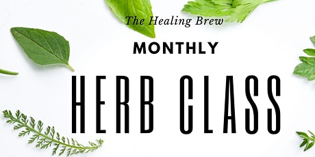 Monthly Herb Class tickets