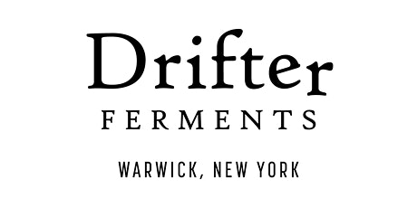 Drifter Ferments / Soft Launch tickets