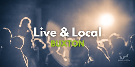 Live & Local - Buxton tickets